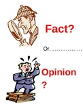 Fact and Opinion - Engaging Power Point