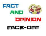 Fact and Opinion Face-Off