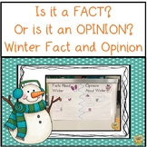 WinterFact and Opinion - Is it a Fact?  Or is it an Opinion?  5 easy activities!