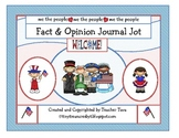 Fact and Opinion Journal Jot (Goes along with First Grade CCS ELA Unit 5)