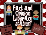 Fact and Opinion Literacy Station