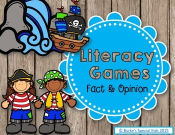 Literacy Games: Fact and Opinio