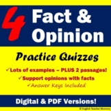Fact and Opinion Practice Quizzes