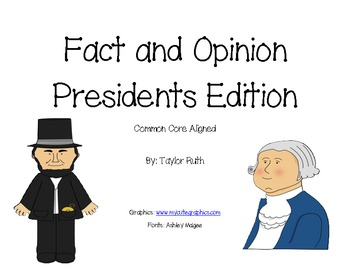 Fact and Opinion: Presidents Day Edition