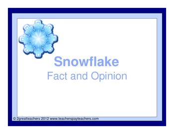 Fact and Opinion Snowflakes