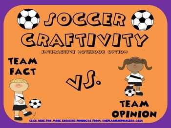 Fact and Opinion Soccer Craftivity or Interactive Notebook
