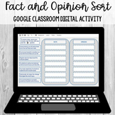 Fact and Opinion Sort: Google Classroom Digital Activity [