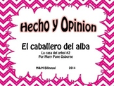 Fact and Opinion Spanish / Hecho y Opinion