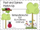 Fact and Opinion Match-Up   *Spring Literacy Fun