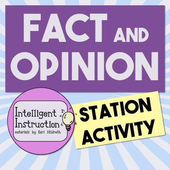 Fact and Opinion Station Activity
