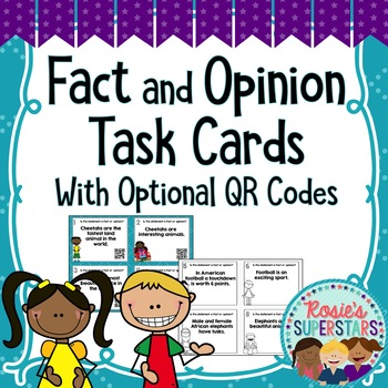 Fact and Opinion Task Cards With Optional QR Codes~ Printable and Paperless!