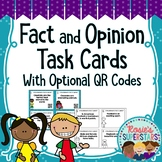 Fact and Opinion Task Cards With Optional QR Codes Printable and Paperless!
