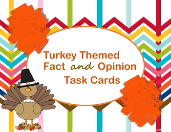 Fact and Opinion Thanksgiving Turkey Task Cards