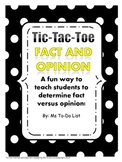 Fact and Opinion Tic-Tac-Toe