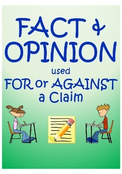 Fact and Opinion Used For or Against a Claim