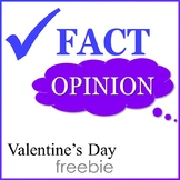 Fact and Opinion - Valentine's Day FREEBIE