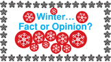 Fact and Opinion Activity (Winter)