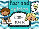 Fact and Opinion Writing Prompts