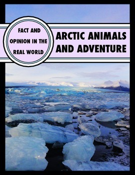 Arctic Animals and Adventure - Fact and Fiction in the Real World
