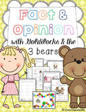 Fact and Opinion with Goldilocks and the Three Bears