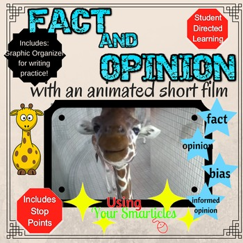 Fact and Opinion with an Animated Short Film