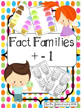 Fact families  plus 1 minus 1 Kinder First grade addition subtraction facts