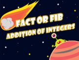 Fact or Fib - Addition of Integers Animated Powerpoint