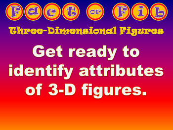 Fact or Fib - Attributes of 3-D Figures Prisms & Pyramids - Animated PowerPoint