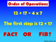Fact or Fib - Order of Operations Includes Parenthesis & E