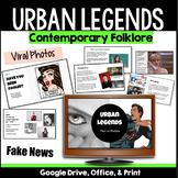 Fact or Fiction? Urban Legends, Viral Photos, Fake News