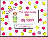 The Three Little Pigs using QR Codes Listening Center