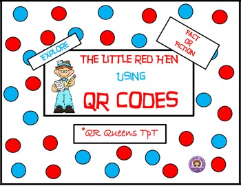 The Little Red Hen using QR Codes