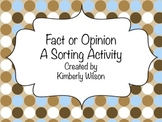 Fact or Opinion A Sorting Activity