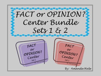 Fact or Opinion? - Center/Sorting activity Sets 1 & 2 Bundle