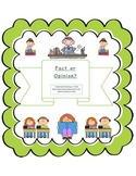 Fact or Opinion Common Core Standards Reading Activity