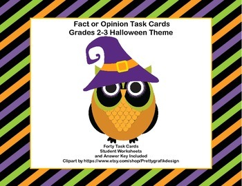 Fact or Opinion? Forty Task  Cards for Grades 2-3 Halloween Theme