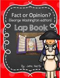 Fact or Opinion {George Washington Edition} Lap Book