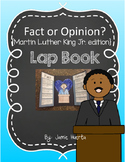 Fact or Opinion {Martin Luther King Jr. Edition} Lap Book