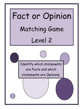 Fact or Opinion Matching Game