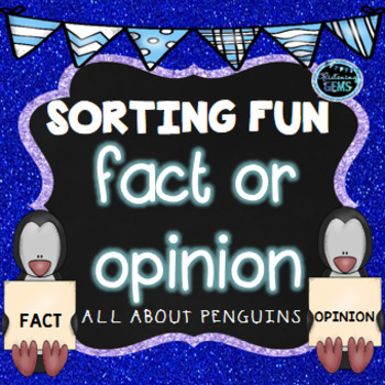 Fact or Opinion Sort - Penguins