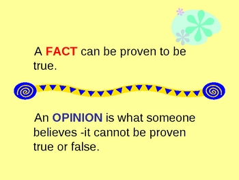Fact or Opinion Power Point Presentation