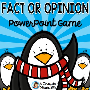 Fact or Opinion PowerPoint Game