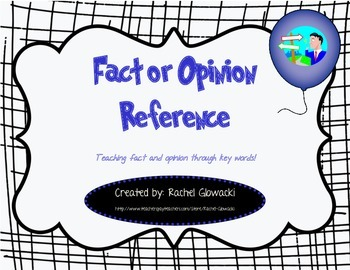 Fact or Opinion Reference