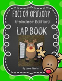 Fact or Opinion? {Reindeer Edition} Lap Book