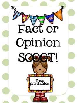 Fact or Opinion SCOOT!