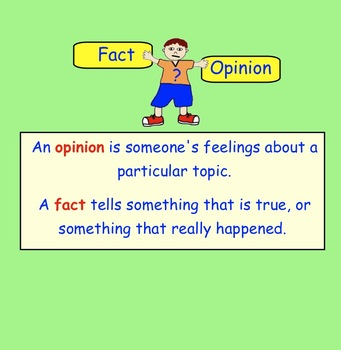 Fact or Opinion Smart Notebook file for gr 3-5
