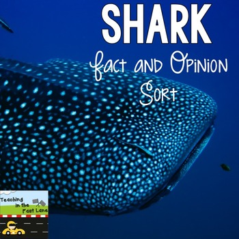 Fact or Opinion Sort {Sharks}