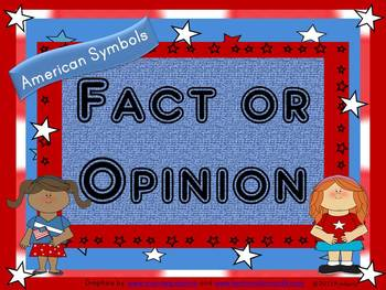 Fact or Opinion Task Card Activity-Topic: American Symbols (56 Cards)