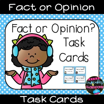 Fact or Opinion?  Task Cards