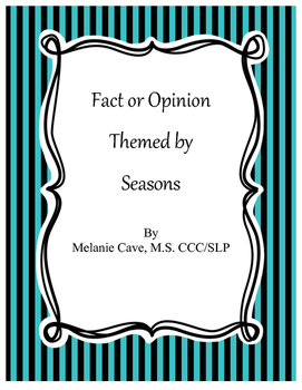 Fact or Opinion: Themed by Seasons